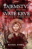 Tajemství svaté krve - Michael Byrnes
