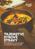 Tajemství syrové stravy - Veronika Klamtová, ...