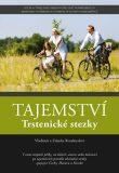 Tajemství Trstenické stezky - Rozehnalovi Vladimír a Zdenka