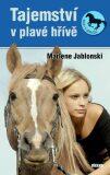 Tajemství v plavé hřívě - Marlene Jablonski
