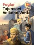 Tajemství Velkého Vonta - Jaroslav Foglar