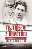 Tajemství z Osvětimi - Majewska-Brown Nina