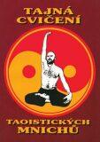 Tajná cvičení taoistických mnichů - CAD PRESS