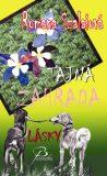 Tajná zahrada lásky - Romana Szalaiová