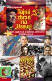 Tajná zbraň na Ussuri - Milan Syruček
