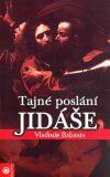 Tajné poslání Jidáše - Vladimír Babanin