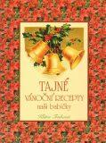 Tajné vánoční recepty - Klára Trnková