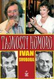 Tajnosti humoru - Ivan Svoboda