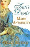 Tajný deník Marie Antoanetty - Carolly Erickson