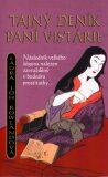 Tajný deník paní Vistárie - Laura Joh Rowlandová