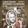 Tajný deník ruského legionáře 2 - Jan Kučera