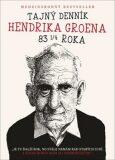 Tajný denník Hendrika Groena 83 1/4 roka - Hendrik Groen
