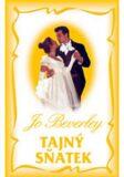 Tajný sňatek - Jo Beverley