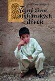 Tajný život afghánských dívek - Jenny Nordbergová