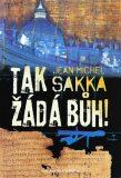 Tak žádá Bůh - Jean-Michel Sakka