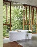 Take a Bath: Interior Design for Bathrooms - Gestalten