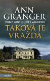 Taková je vražda - Ann Granger
