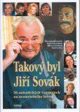Takový byl Jiří Sovák - Miroslava Besserová