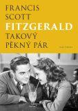 Takový pěkný pár - Francis Scott Fitzgerald