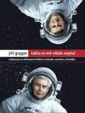 Jiří Grygar: Takto se mě nikdo neptal - Štefan Hríb, Jiří Grygar