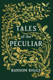 Tales of the Peculiar (US edition) - Riggs
