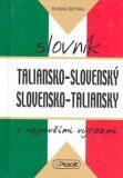 Taliansko - slovenský slovensko - taliansky slovník s najnovšími výrazmi - Roman Sehnal
