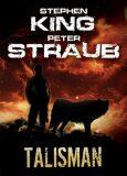 Talisman - Stephen King, Peter Straub