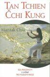 Tan Tchien Čchi Kung - Mantak Chia
