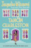 Tančím charleston - Jacqueline Wilsonová