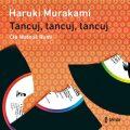 Tancuj, tancuj, tancuj - Haruki Murakami