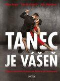 Tanec je vášeň - Jitka Škapíková