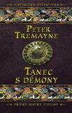 Tanec s démony - Peter Tremayne