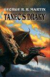Tanec s draky - George R.R. Martin