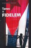 Tanec s Fidelem - Stephen Foehr