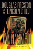 Tanec smrti - Douglas Preston, Lincoln Child