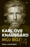 Tanec v temnotách - Karl Ove Knausgard