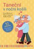 Taneční v noční košili - Ivona Březinová, ...
