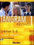 Tangram aktuell 1: Lektion 5-8: Kursbuch + Arbeitsbuch mit Audio-CD - Dallapiazza Rosa - Maria