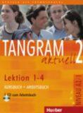 Tangram aktuell 2: Lektion 1-4: Kursbuch + Arbeitsbuch mit Audio-CD - Töpler Lena