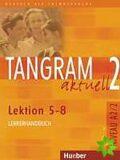 Tangram aktuell 2: Lektion 5-8: Glossar XXL Deutsch-Tschechisch - Rosa-Maria Dallapiazza, ...