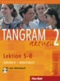 Tangram aktuell 2: Lektion 5-8: Kursbuch + Arbeitsbuch mit Audio-CD - Töpler Lena