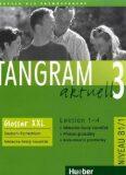 Tangram aktuell 3: Lektion 1-4: Glossar XXL Deutsch-Tschechisch - Rosa-Maria Dallapiazza, ...