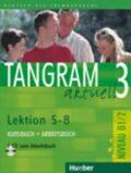 Tangram aktuell 3: Lektion 5-8: Kursbuch + Arbeitsbuch mit Audio-CD - Rosa-Maria Dallapiazza, ...