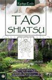 Tao Shiatsu - Robert Macháček; Endo Ryokyu