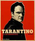 Tarantino : A Retrospective - Tom Shone