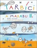 Tarbíci a Marabu II - Barbora Dlouhá, ...