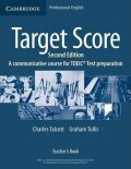 Target Score for the new TOEIC(TM) Test 2nd Edition: Teacher´s Book - Graham Tullis, Charles Talcott