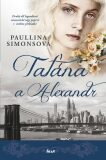 Taťána a Alexandr - Paullina Simonsová