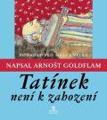 Tatínek není k zahození - Arnošt Goldflam
