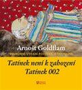 Tatínek není k zahození a Tatínek 002 - Arnošt Goldflam